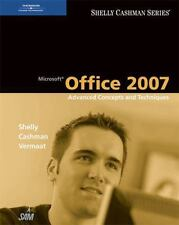 Microsoft Office 2007: Advanced Concepts and Techniques (Shelly-ExLibrary
