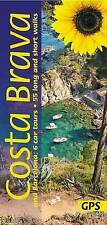Costa Brava and Barcelona: 6 Car Tours, 55 Long and Short Walks (Landscapes) by