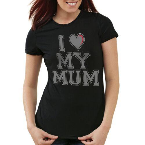 I love my Mum Damen T-Shirt mama oma mutter muttertag geburtstag liebe new york