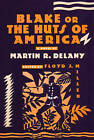 Blake or the Huts of America by Martin R. Delany, Floyd J. Miller (Paperback, 1971)