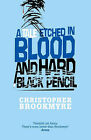 A Tale Etched in Blood and Hard Black Pencil by Christopher Brookmyre (Hardback, 2006)