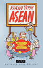 Know Your ASEAN by Rodolfo C Severino (Paperback, 2007)