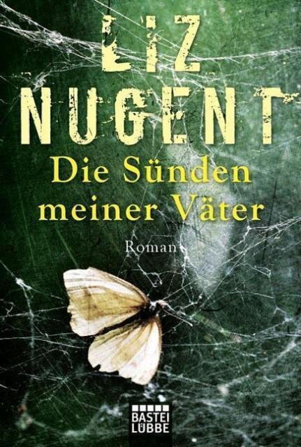 Die Sünden meiner Väter von Liz Nugent (2015, Taschenbuch), UNGELESEN
