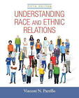 Understanding Race and Ethnic Relations Plus New MySocLab for Race and Ethnicity -- Access Card Package by Vincent N. Parrillo (Mixed media product, 2015)