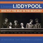 Liddypool: Who Put the Beat in the Beatles? by Various Artists (CD, Nov-2011, Acrobat (USA))