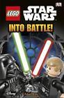 LEGO Star Wars into Battle von DK (2015, Gebundene Ausgabe)