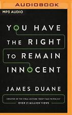 You Have the Right to Remain Innocent by James Duane (2016, MP3 CD, Unabridged)