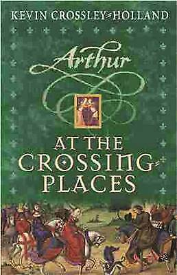 "1 of 1 - ""AS NEW"" At the Crossing Places, Crossley-Holland, Kevin, Book"