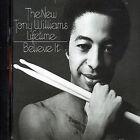Believe It by Tony Williams (Drums) (CD, Apr-2004, Sony/Columbia)