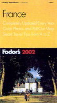 (Good)-France 2002 (Fodor's 2002) (Paperback)--0679008632