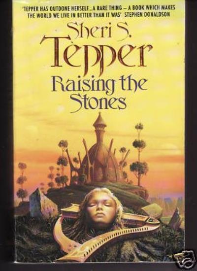 Raising the Stones,Sheri S. Tepper- 9780586212127