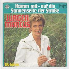 """45T JURGEN MARCUS Vinyl 7"""" KOMM MIT AUF DIE SONNENSEITE DER STRABE - TELEFUNKEN"""