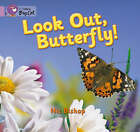 Look Out Butterfly!: Band 00/Lilac by Nic Bishop (Paperback, 2005)