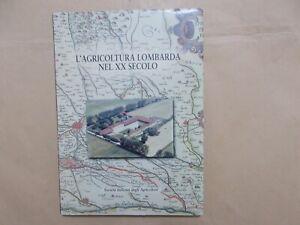 L'Agricoltura Lombarda nel XX° secolo