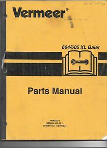 Original OEM OE Vermeer Models 604XL 605XL Baler Parts