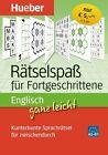 Englisch ganz leicht Rätselspaß für Fortgeschrittene (2012, Kunststoffeinband)