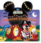 Haunted Clubhouse by Disney Book Group (Board book, 2010)