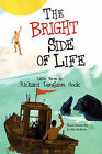 The Bright Side of Life by Richard Langdon Cook (Paperback / softback, 2010)