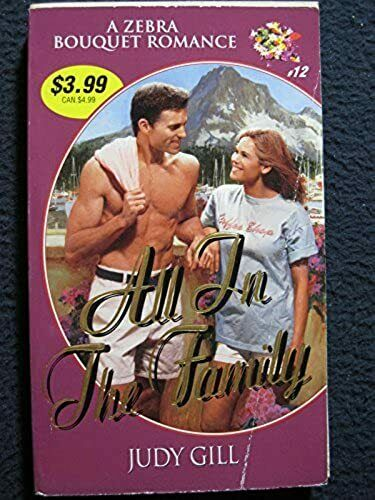 All In The Family (Zebra Bouquet) [Sep 01, 1999] Judy Gill