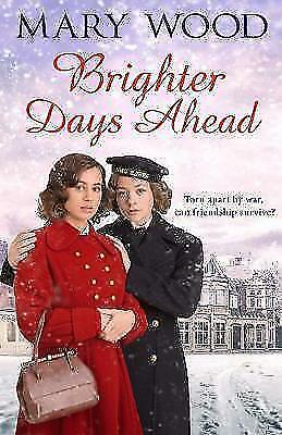 1 of 1 - Brighter Days Ahead by Mary Wood (Paperback, 2017) NEW
