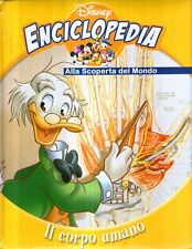 L5 Enciclopedia Disney Alla scoperta del mondo Il corpo umano