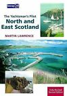 The Yachtsman's Pilot: North and East Scotland by Martin Lawrence (Paperback, 2009)