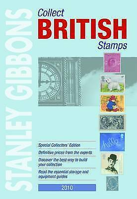 """""""AS NEW"""" Gibbons, Stanley, Collect British Stamps 2010 (Stamp Catalogue), Book"""