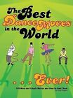 The Best Dance Moves in the World... Ever!: 100 New and Classic Moves and How to Bust Them by Matt Pagett (Paperback / softback)