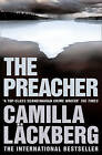 The Preacher (Patrik Hedstrom and Erica Falck, Book 2) by Camilla Lackberg (Paperback, 2010)