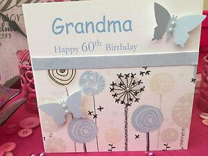 Handmade Personnalisé De Carte D/'Anniversaire Grand-Mère Maman Nana 40th 50th 60th 70th 80th
