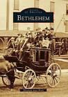 Bethlehem by Elizabeth Anne Ward (Paperback / softback, 2000)