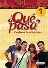 Qué pasa 1. Cuaderno de actividades (2007, Taschenbuch)