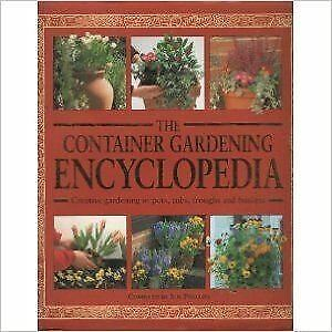 Phillips-Sue-comp-THE-CONTAINER-GARDENING-ENCYCLOPEDIA-Like-New-Hardcover
