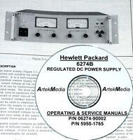 Hp Hewlett Packard 6274b Dc Power Supply , Operating & Service Manual