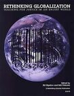 Rethinking Globalization: Teaching for Justice in an Unjust World by Rethinking Schools (Paperback / softback, 2002)