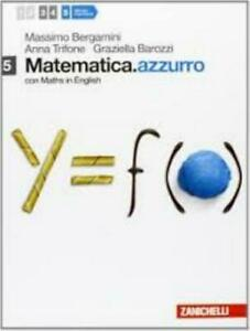 Matematica.azzurro 5 con Maths English, BERGAMINI, ZANICHELLI cod.9788808115232