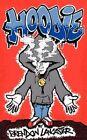 Hoodie 9781449027629 by Brendon Lancaster Paperback