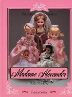 Madame Alexander Doll Types 1965-1990 / Scarce Illustrated Book + Values