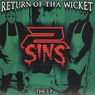 Return of the Wicket [EP] [PA] by 2 Sins (CD, 2005, Long Range Distribution)