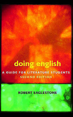 """AS NEW"" Eaglestone, Robert, Doing English: A Guide for Literature Students (Doi"