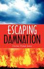 Escaping Damnation by Devron Dejuan James (Paperback / softback, 2009)