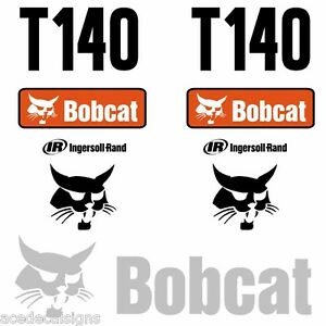ANY-MODEL-Bobcat-T140-DECALS-Stickers-Skid-Steer-loader-New-Repro-decal-Kit