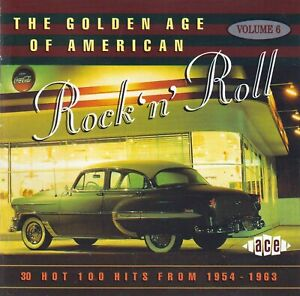 Golden Age of American R&R Vol. 6 by VA (CD 1997, Ace UK CDCHD 650, Like NEW)