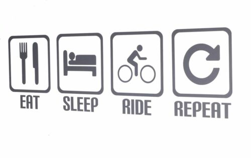 Eat Sleep Ride Repeat Various Colours Cyclist Bike Wall Art Decal//Sticker