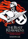 The Beast Reawakens by Martin A. Lee (Hardback, 1997)