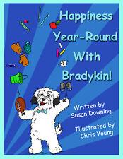 8 x 10 childrens soft book about Happiness. Children Gift Birthday Bradykin