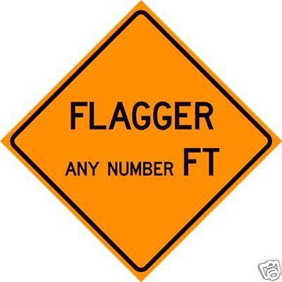 REAL FLAGGER ROAD STREET TRAFFIC SIGN