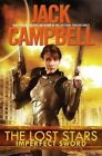Imperfect Sword by Jack Campbell (Hardback, 2014)