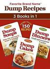 Dump Recipes 3 in 1 by Publications International, Ltd. (Paperback / softback, 2015)