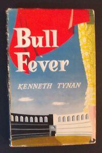 Kenneth-Tynan-Bull-Fever-hbdj-1955-Spanish-Travels-Bull-Fighting